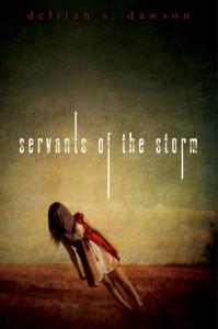 Servants of the Storm - Delilah S. Dawson
