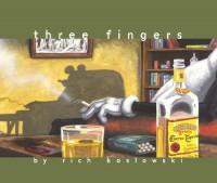 Three Fingers - Rich Koslowski