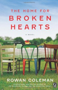 The Home for Broken Hearts - Rowan Coleman