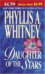 Daughter of the Stars - Phyllis A. Whitney
