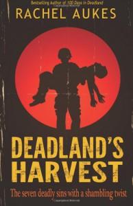 Deadland's Harvest - Rachel Aukes