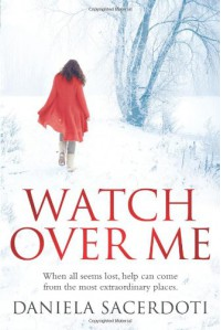 Watch Over Me - Daniela Sacerdoti
