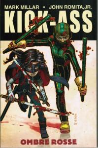 Kick-Ass, No. 2: Ombre rosse - Mark Millar, John Romita Jr.
