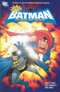 The All-New Batman: The Brave and the Bold  Vol. 1 - Sholly Fisch, Rick Burchett