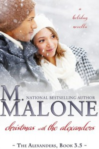 Christmas with The Alexanders - M. Malone