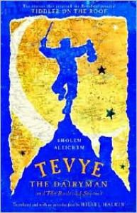 Tevye the Dairyman and the Railroad Stories - Sholem Aleichem, Hillel Halkin