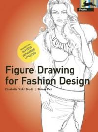 Figure Drawing for Fashion Design (Pepin Press Design Books) - Elisabetta Drudi