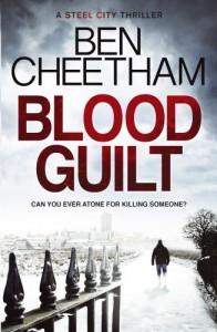 Blood Guilt (Steel City 1) - Ben Cheetham