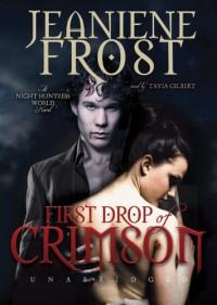 First Drop of Crimson (Night Huntress World Novels) - Jeaniene Frost