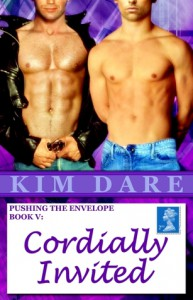 Cordially Invited (Pushing the Envelope, #5) - Kim Dare