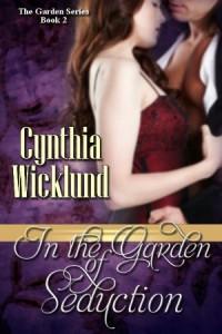 In the Garden of Seduction - Cynthia Wicklund