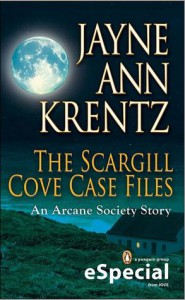 The Scargill Cove Case Files - Jayne Ann Krentz
