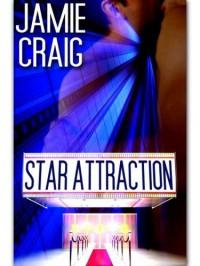 Star Attraction - Jamie Craig