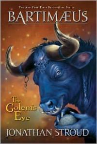 The Golem's Eye (Bartimaeus Series #2) - Jonathan Stroud
