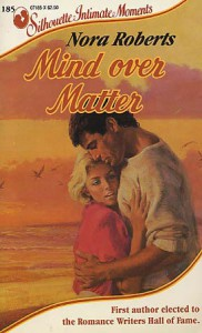 Mind Over Matter - Nora Roberts