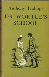 Doctor Wortle's School (World's Classics) - Anthony Trollope