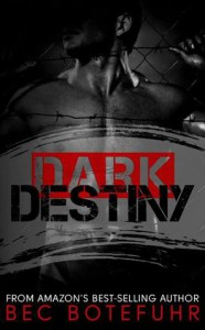 Dark Destiny (Dark Brother, #4) - Bec Botefuhr