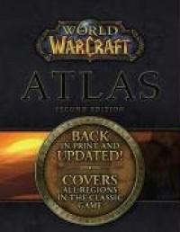 World of Warcraft Atlas (World of Warcraft) - BradyGames