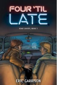 Four 'Til Late - Eric Garrison, Joshua H Leet, Bonnie Wasson