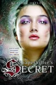 The Shapeshifter's Secret - Heather Ostler
