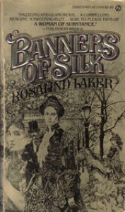 Banners of Silk - Rosalind Laker