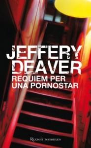 Requiem per una pornostar - Jeffery Deaver, Michele Foschini