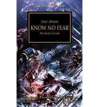 Horus Heresy: Know No Fear - Dan Abnett