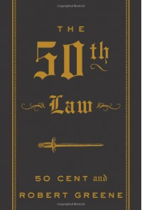 The 50th Law - 50 Cent, Robert Greene