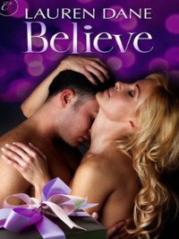 Believe - Lauren Dane