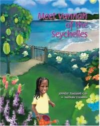 Meet Vannah of the Seychelles - Jennifer Toussaint-Cali, A. Nathalie Essomba