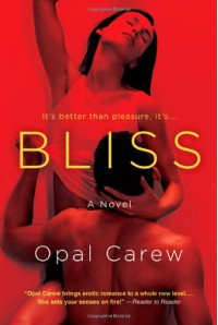 Bliss - Opal Carew