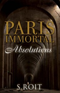 Paris Immortal Absolutions - Sherry Roit