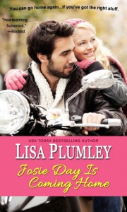 Josie Day Is Coming Home - Lisa Plumley