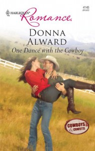 One Dance with the Cowboy - Donna Alward