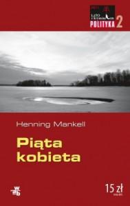 Piąta kobieta - Henning Mankell
