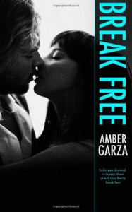 Break Free - Amber Garza