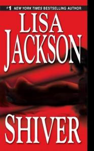 Shiver - Lisa Jackson