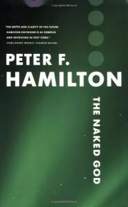 The Naked God (Night's Dawn, #3) - Peter F. Hamilton