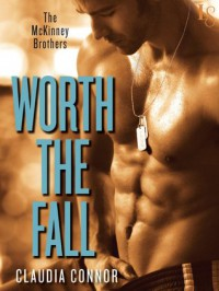 Worth the Fall - Claudia Connor
