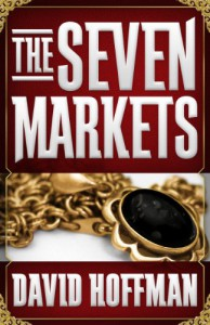 The Seven Markets - David Hoffman