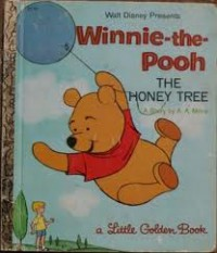 Winnie-the-Pooh and the Honey Tree - A.A. Milne, Golden Press
