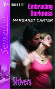 Embracing Darkness - Margaret L. Carter