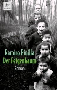 Der Feigenbaum: Roman - Ramiro Pinilla