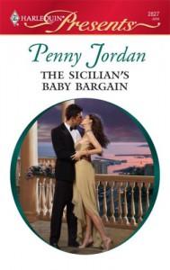 The Sicilian's Baby Bargain - Penny Jordan