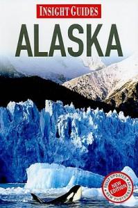 Insight Guides: Alaska - Sian Lezard, Insight Guides