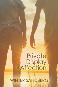 Private Display of Affection - Winter Sandberg