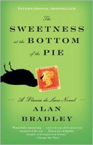 The Sweetness at the Bottom of the Pie (Flavia de Luce Series #1) - Alan Bradley