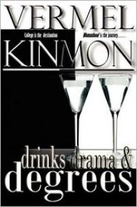 Drinks Drama & Degrees - Vermel Kinmon