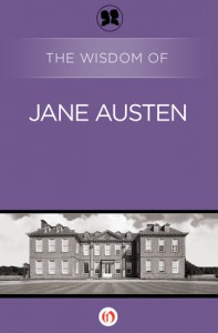 The Wisdom of Jane Austen (The Wisdom Series) - Philosophical Library