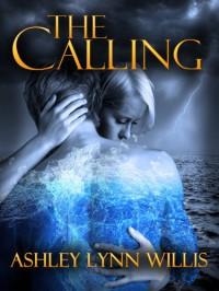The Calling - Ashley Lynn Willis